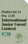 Postscript to the 11th International Junior Forest Contest